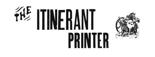 The Itinerant Printer